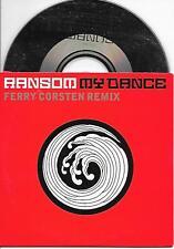 RANSOM -My dance (Ferry Corsten REMIX) CDS 2TR (Tsunami) Dutch Cardsleeve Trance