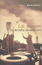 Life Support: The Environment and Human Health by