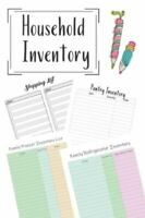 Household Inventory: Grocery Shopping Checklist For Freezer, Refrigerator And Pa