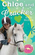 Chloe et cracker par kelly mckain (paperback, 2007) nouveau livre