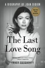 The Last Love Song by Tracy Daugherty (Paperback, 2016)