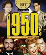 The 1950s from the Korean War to Elvis (Decades of the 20th Century in-ExLibrary