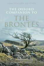 Oxford Companion to The Brontes Anniversary Edition by Christine Alexander (eng