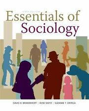 NEW Essentials of Sociology by Suzanne T. Ortega, Rose Weitz, David B. e9