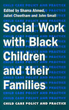 Social Work with Black (Child care policy & practice series) by