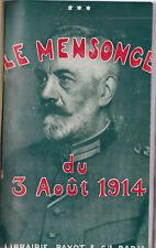 Le mensonge du 3 août 1914  Payot & Cie 1917 Relié demi basane photos hors texte