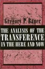 The Analysis of the Transference in the Here and Now