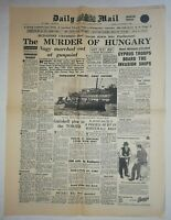 N879 La Une Du Journal Daily Mail 5 November 1956 the murder of Hungary