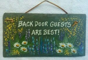 """Blue Slate Sign 11"""" X 6"""" Hand Painted Drilled Vintge Back Door Guests Are Best"""
