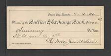 1899 - 1900 RECEIPT BULLION & EXCHANGE BANK CARSON CITY NEVADA ANTIQUE