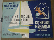 AFFICHE ANCIENNE FOIRE DE MARSEILLE PRINTEMPS SALON NAUTIQUE 1965 PARC CHANOT
