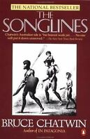 The Songlines: By Bruce Chatwin