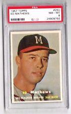 1957 Topps #250 Ed Mathews - Milwaukee Braves, Graded PSA 8 NM-MT Condition'
