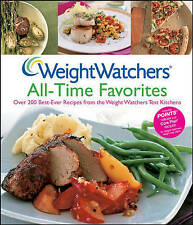 Weight Watchers All-time Favorites: Over 200 Best-ever Recipes from the...