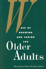 Ways of Knowing and Caring for the Older Adults (National League for-ExLibrary