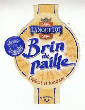 Etiquette de Fromage  Lanquetot   Brin de Paille N° 93