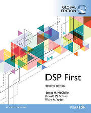 Digital Signal Processing First, Global Edition by Ronald W. Schafer, James...