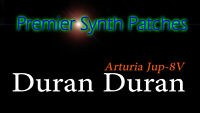 Premier Synth Patches For Arturia Jup-8V - Duran Duran