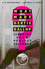 What Made Gertie Gallop? : Learning From Project Failures-ExLibrary