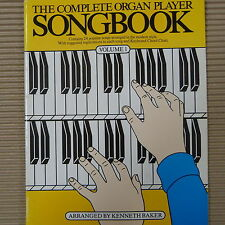 THE COMPLETE ORGAN PLAYER SONGBOOK Kenneth Baker, Volume 1