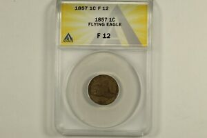 1857 Flying Eagle Cent ANACS F12