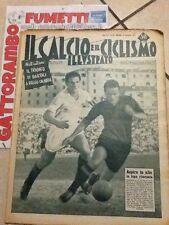 Il Calcio e Ciclismo Illustrato N.38 Anno 1952 Aspira In Alto La Lupa Ritornata