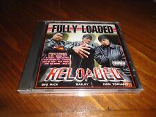 Fully Loaded - Reloaded Rap CD - Big Rich Don Toriano E-40 San Quinn B-Legit