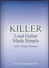 Killer Lead Guitar Made SImple With Claude Johnson Dvd