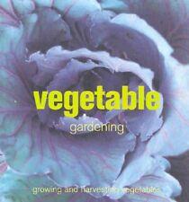 Vegetable Gardening: Growing and Harvesting Vegetables,Murdoch Books