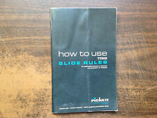 How To Use Slide Rules by Maurice Hartung Paperback 1960