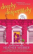 Deeply, Desperately By Heather Webber (Paperback)