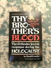 The ArtScroll Judaicascope: Thy Brothers Blood : The Orthodox Response During th