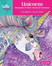 Unicorns, Mermaids & Other Mythical Creatures Coloring Collection, Paperback .