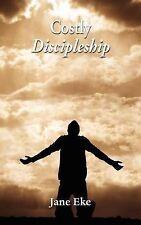 Costly Discipleship, Eke, Jane, New Book