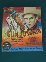 THE BIG LITTLE BOOK - GUN JUSTICE FEATURING KEN MAYNARD #776 1934 - HIGH GRADE!