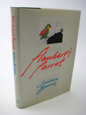 1st Edition FLAUBERT'S PARROT Julian Barnes FIRST PRINTING Fiction NOVEL Booker