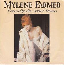 Mylène Farmer 7'' Pourvu Qu'Elles Soient Douces - France (VG+/EX)