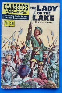 CLASSICS ILLUSTRATED Comics No. 75 THE LADY OF THE LAKE by Sir Walter Scott