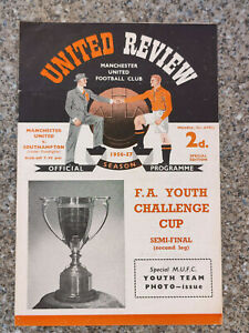 1957 - MANCHESTER UTD v SOUTHAMPTON PROGRAMME - FA YOUTH CUP SEMI FINAL - 56/57
