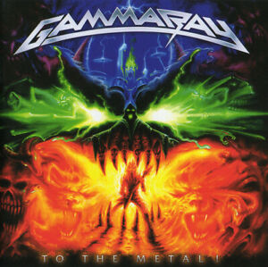 GAMMA RAY To the Metal! CD 10 trk FACTORY SEALED NEW 2010 Ear Edel USA HELLOWEEN