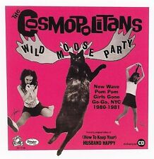 THE COSMOPOLITANS Wild Moose Party: Pom Girls Gone No New Wave NYC NEW CD