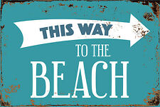 "This Way To The Beach 8"" x 12"" Vintage Aluminum Retro Metal Sign VS510"