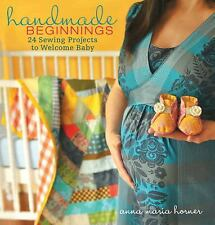 Handmade Beginnings: 24 Sewing Projects to Welcome Baby [With Pattern(s)] (Mixed