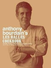 Anthony Bourdain's Les Halles Cookbook: Strategies, Recipes, and Techn-ExLibrary