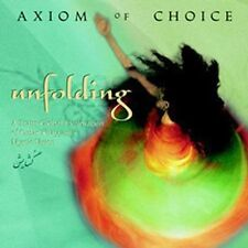 "AXIOM OF CHOICE ""UNFOLDING"" CD OMAR KHAYYAM VISION - BRAND NEW & FACTORY SEALED"