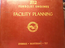 Pratt & Whitney JT12 TurboJet Facility Planning Manual