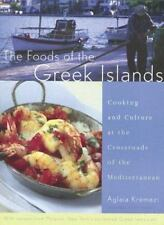 The Foods of the Greek Islands: Cooking and Culture of the Mediterranean