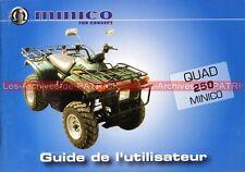 MINICO Quad 250 : Manuel d'Utilisateur / Owner's Manual