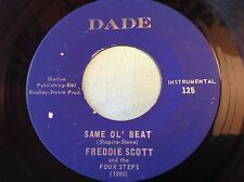 Hear Rare Funk 45 : Freddie Scott ~ Same Ol' Beat ~ Beat A Rest ~ Dade 1900