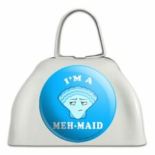 I'm a Meh-Maid Funny Humor White Metal Cowbell Cow Bell Instrument